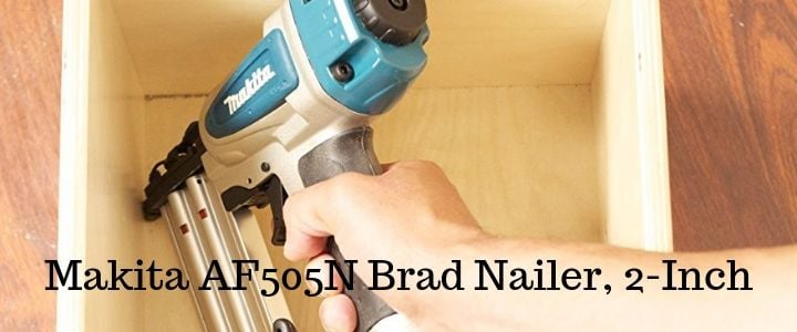 Makita AF505N Brad Nailer, 2-Inch