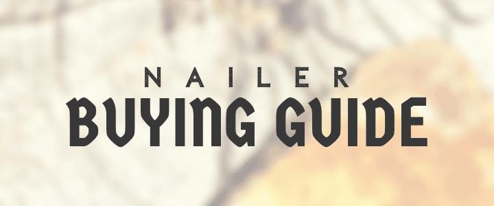 framing nailer buying guide